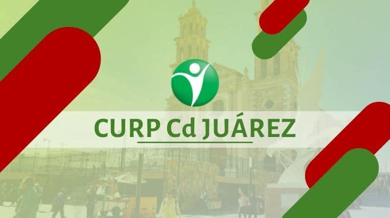 Oficinas CURP en la ciudad de Cd Juárez, México