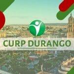 Oficinas CURP en la ciudad de Durango, México